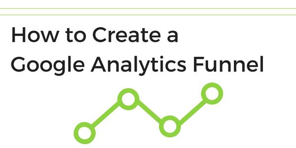 create google analytics funnel
