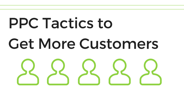ppc tactics more customers sass